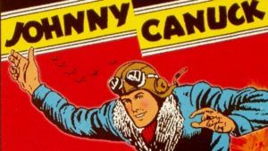 Johnny Canuck: pilote de guerre et agent secret