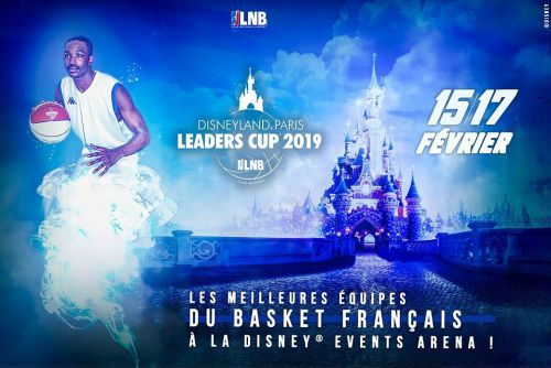 Disneyland® Paris Leaders Cup LNB:  La billetterie est ouverte !