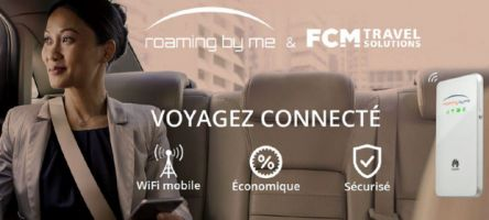 Pocket WiFi:  FCM Travel Solutions partenaire de Roaming By Me